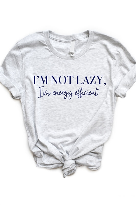 Picture of I'm Not Lazy Graphic Tee