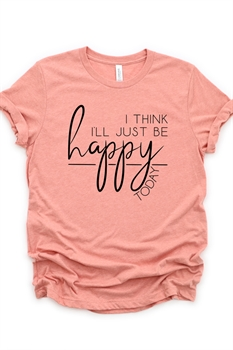 Picture of Be Happy Today Graphic Tee
